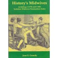 History's Midwives