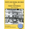 Death and Burial Records for Family Historians - Used