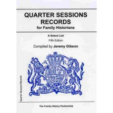 Quarter Sessions Records for Family Historians - A Select List