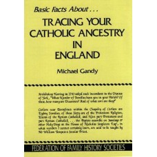 Basic Facts about...Tracing Your Catholic Ancestry in England