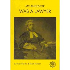 My Ancestor Was A Lawyer By Brian Brooks & Mark Herber