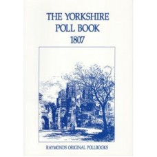 The Yorkshire Poll Book 1807
