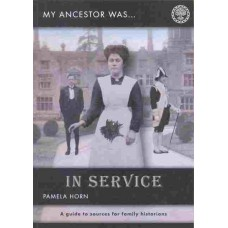 My Ancestor was in Service