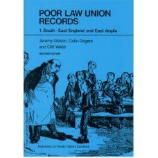 Poor Law Union Records - 1. South-East England and East Anglia