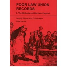Poor Law Union Records - 2. The Midlands and Northern England