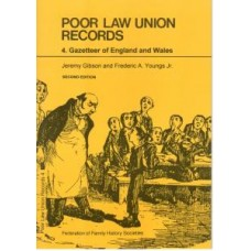 Poor Law Union Records - 4. Gazetteer of England and Wales