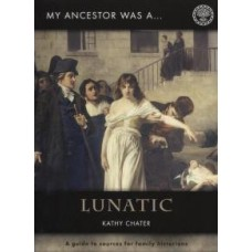 My Ancestor was a ... Lunatic