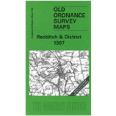 Redditch and District 1907 - Old Ordnance Survey Maps - The Godfrey Edition