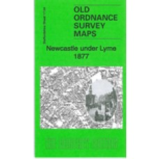 Newcastle under Lyme 1877 - Old Ordnance Survey Maps - The Godfrey Edition
