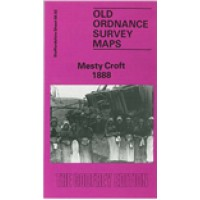 Mesty Croft 1888 - Old Ordnance Survey Maps - The Godfrey Edition