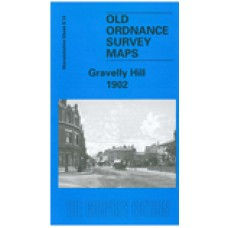 Gravelly Hill 1902 - Old Ordnance Survey Maps - The Godfrey Edition