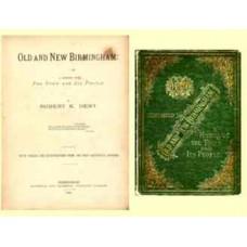 Old and New Birmingham, Robert K. Dent (1880)