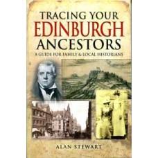 Tracing Your Edinburgh Ancestors (Paperback) By Alan Stewart