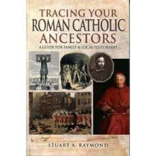 Tracing Your Roman Catholic Ancestors (Paperback) By Stuart Raymond