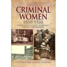 Criminal Children: Researching Juvenile Offenders 1820-1920 (Paperback) by Emma Watkins & Barry Godfrey