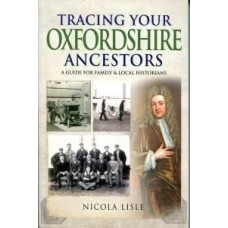 Tracing Your Oxfordshire Ancestors (Paperback) By Nicola Lisle