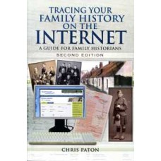 Tracing Your Family History On The Internet (Paperback) By Chris Paton (Author) 2nd Edition