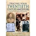 Tracing Your Twentieth-Century Ancestors (Paperback) By Karen Bali (Author)