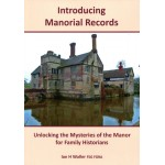 Introducing Manorial Records: Unlocking The Mysteries Of The Manor For Family Historians