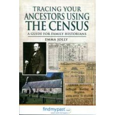 Tracing Your Ancestors Using The Census (Paperback) By Emma Jolly (Author)
