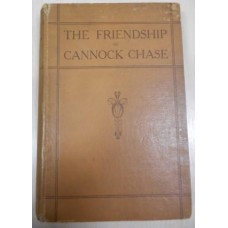 The Friendship of Cannock Chase – Used