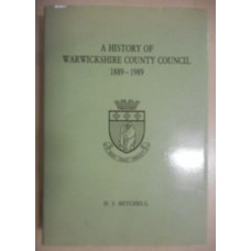 A History of Warwickshire County Council 1889-1989 - Used