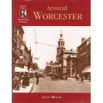 Around Worcester : Francis Frith's Worcester - Used
