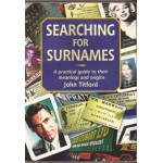 Searching for Surnames: a practical guide to their meanings and origins - Used