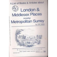 A List of Books & Articles about Middlesex Places including Metropolitan Surrey - Used