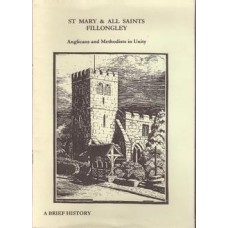 St Mary & All Saints Fillongley: Anglicans and Methodists in Unity - Used