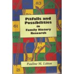 Pitfalls and Possibilities in Family History Research - Used