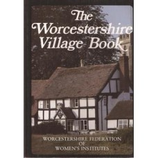 The Worcestershire village book - Used