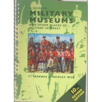 A Guide to Military Museums and Other Places of Military Interest - Used