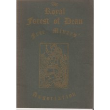 The Royal Forest of Dean Free Miners Association - Used