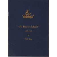 """No Better Soldier"" 1939-1945 - Used"