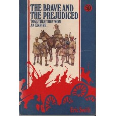 The Brave and The Prejudiced - Used