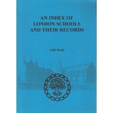 An Index of London Schools and their Records - Used