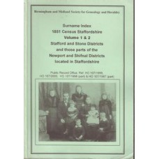 1851 Census Staffordshire  Surname Index Volumes 1& 2 Stafford and Stone Districts and those parts of the Newport and Shifnal Districts located in Staffordshire  - Used