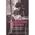 War's Forgotten Women: British Widows of the Second World War- Used