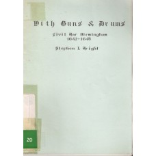With Guns & Drums: Civil War Birmingham 1642-1645 - Used