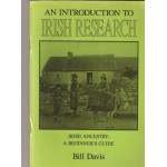 An Introduction to Irish Research : Irish ancestry a beginner's guide - Used