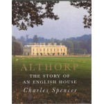 Althorp: the story of an English house - Used