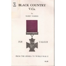 Black Country V.Cs: From the Crimea to World War II - Used