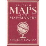 British Maps and Map-Makers  - Used