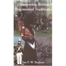 Discovering British  Regimental Traditions - Used