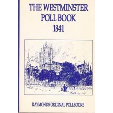 The Westminster Poll Book  1841 - Used