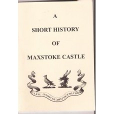 A Short History of Maxstoke Castle and its Owners - Used