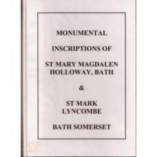 Monumental Inscriptions of St Mary Magdalen Holloway, Bath &St Mary Lyncobe Bath Somerset - Used