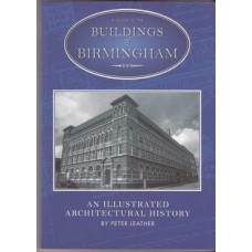 A Guide to the Buildings of Birmingham: an illustrated architectural history - Used