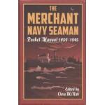 The Merchant Navy Seaman Pocket Manual 1939-1945 - Used